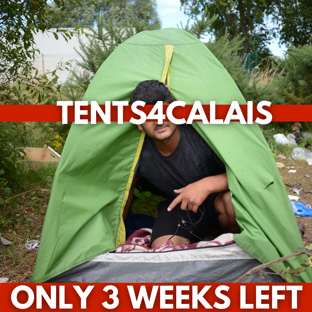 Tents4Calais: Three weeks left to hit our target